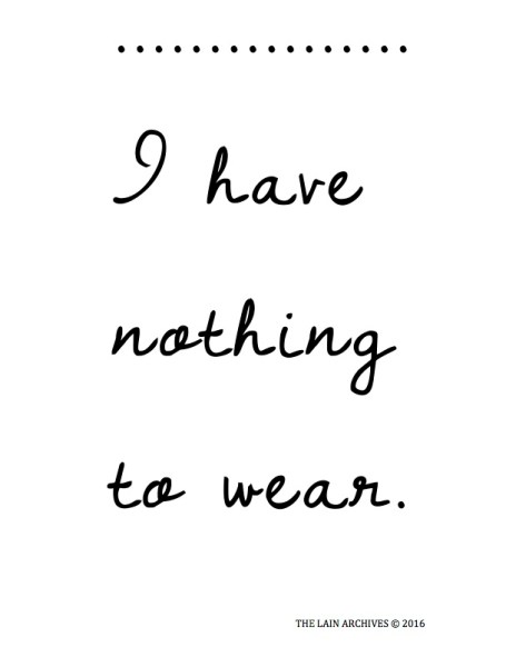 I have nothing to wear Printable pic