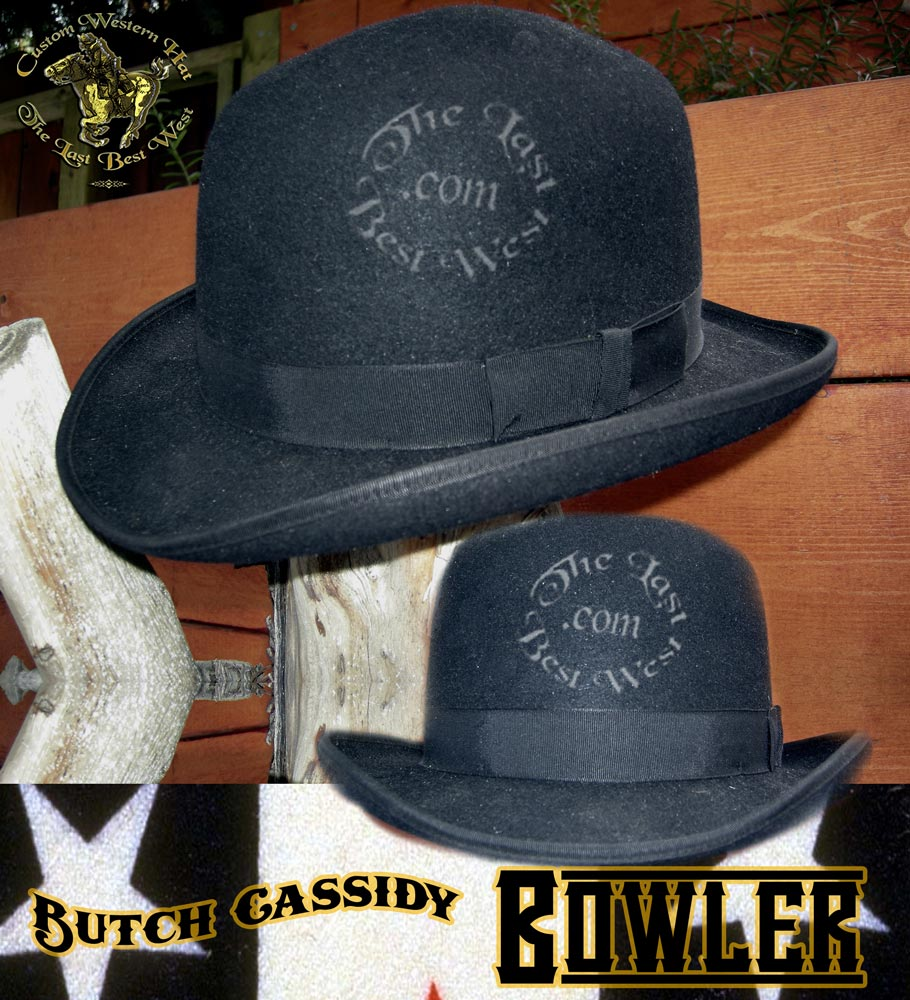Butch Cassidy Handmade Bowler - The Last Best West d84f4a2cf661