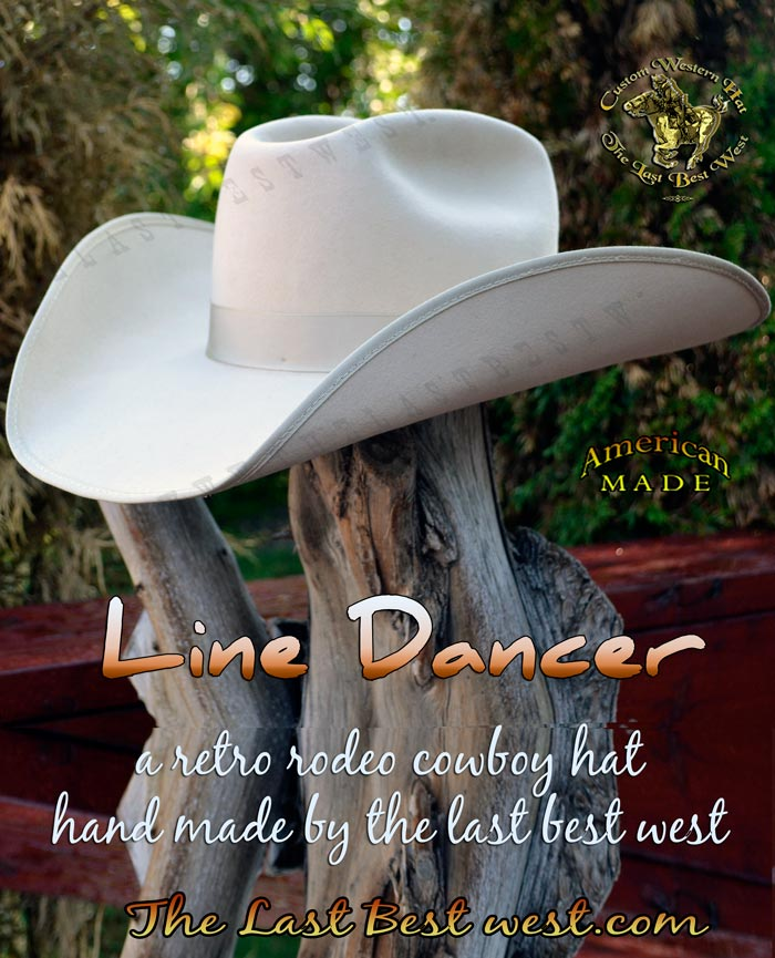 Line Dancer Custom Rodeo Hat - The Last Best West 8505379803b4