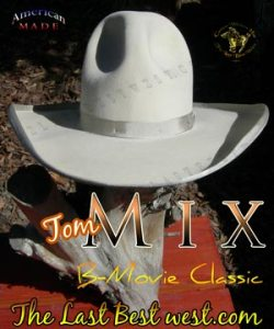 Tom Mix B-Movie Hat