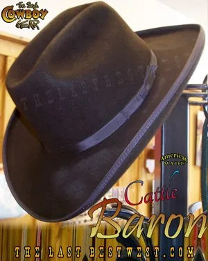 Cattle Baron Cowboy Hat The Last Best West