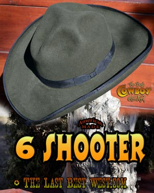 9f149599f 6 Shooter Western Dress Hat - The Last Best West