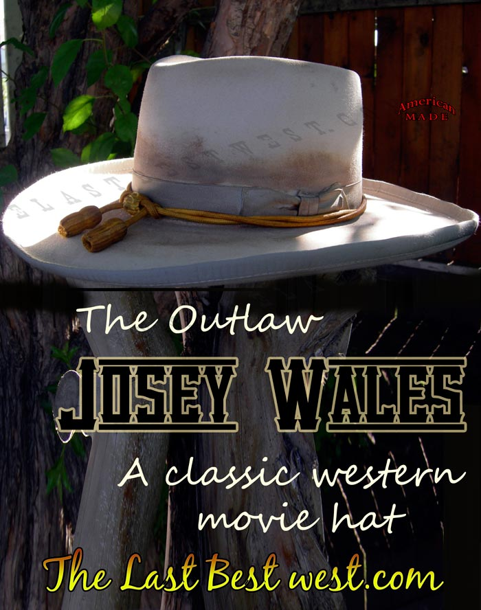 4c51b9a0e7e Trail Dust Josey Wales Western Movie Hat