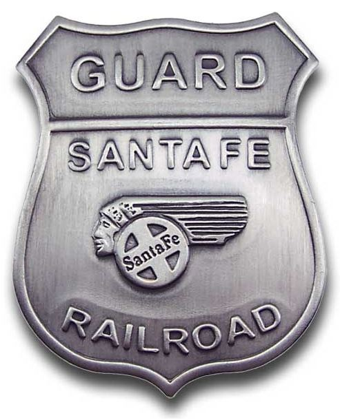 Santa Fe Railroad Guard Badge