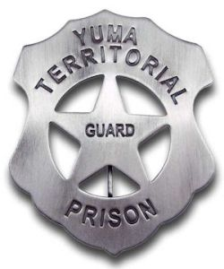 Yuma Territorial Prison Badge