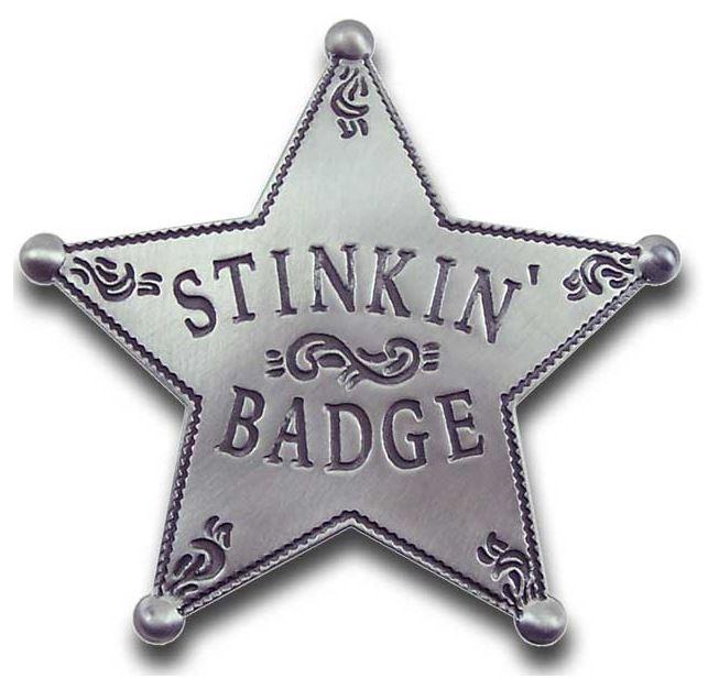 Stinkin Badge