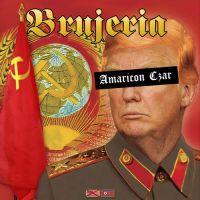 Brujeria - Amaricon Czar (2019)