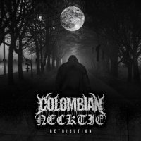 Colombian Necktie - Retribution (2019)