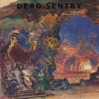 Dead Sentry - Dead Sentry (2020)