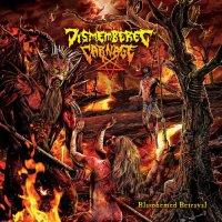 Dismembered Carnage - Blasphemed Betrayal (2019)