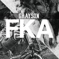 Grayson - FKA (2019)