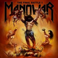 Manowar - The Final Battle I (2019)