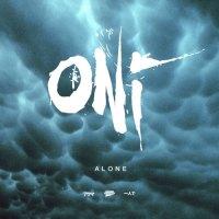 ONI - Alone (2019)