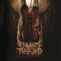 Remnants Of Tortured - Chainsaw (2019)