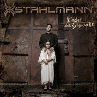 Stahlmann - Kinder Der Sehnsucht (Limited Edition) (2019)