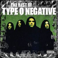 Type O Negative - The Best Of Type O Negative (2006)