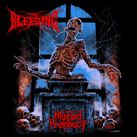 The Bleeding - Morbid Prophecy (2019)