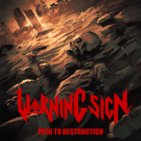 Warning Sign - Path to Destruction (2020)