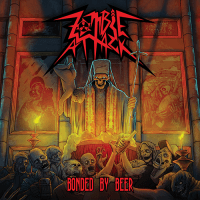 Zombie Attack - Bonded By Beer (2019)