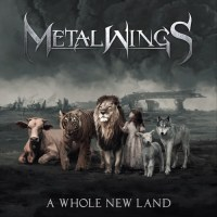 Metalwings - A Whole New Land (2021)