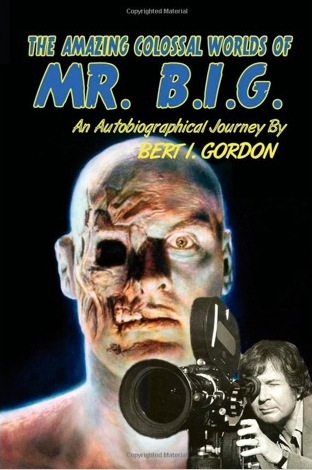 Bert I Gordon Autobiography