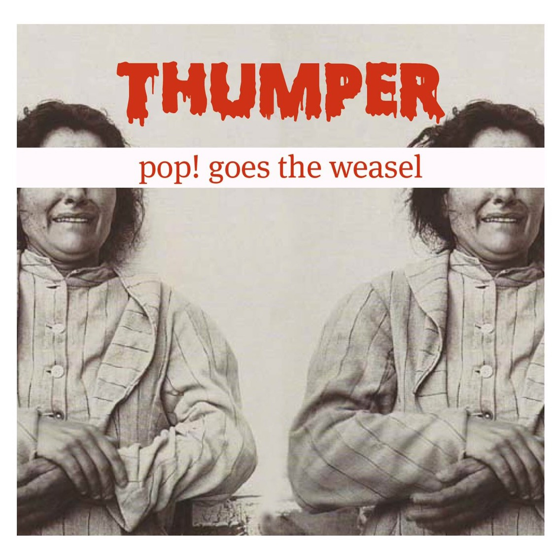 Review | Thumper – Pop! Goes The Weasel