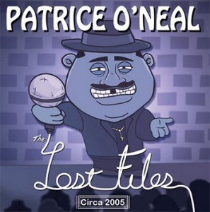 Patrice O'Neal - The Lost Files