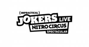 Impractical Jokers Live Nitro Circus Spectacular