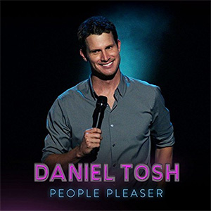 Daniel Tosh - People Pleaser