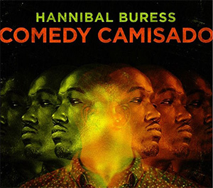 Hannibal Buress - Comedy Camisado