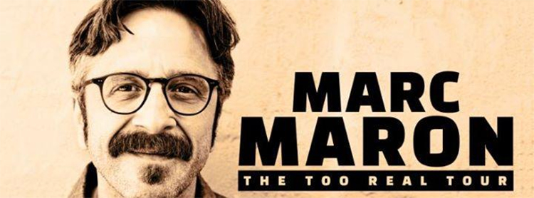 Marc Maron Too Real
