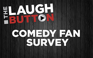 Comedy Fan Survey