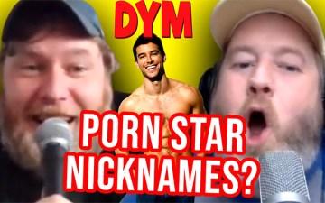 DYM - Porn Star Nicknames