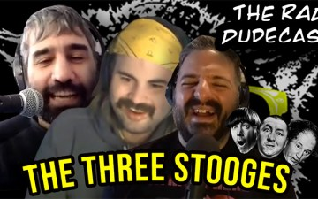 Rad Dudecast - The Three Stooges