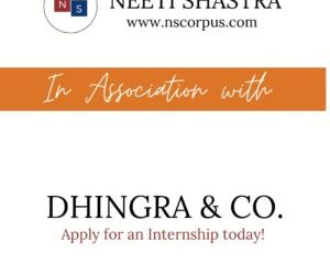 INTERNSHIP OPPORTUNITY WITH DHINGRA AND CO BY NEETI SHASTRA The Law Communicants