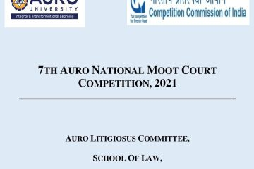 7th AURO National Moot Court Competition, 2021 - The Law Communicants