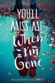 Review of You'll Miss Me When I'm Gone