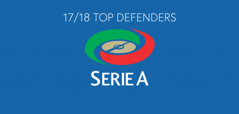 The Serie A 17/18 Top 5 Defenders