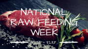 National Raw Feeding Week 2018