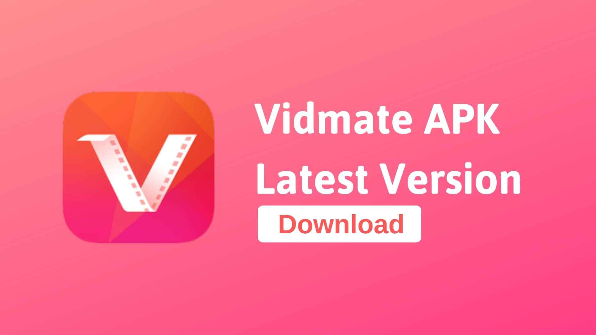 A free application for windows users that allows you to download online videos. Vidmate Apk 4 1004 Comes With Feature Update Download