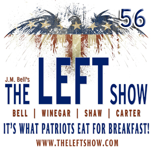 #56 – The LEFT Show – Where Are You Right Now?
