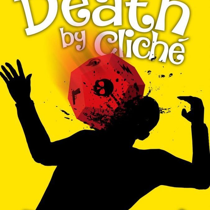 DEATH BY CLICHÉ, ON SALE DECEMBER 17TH AND 18TH!