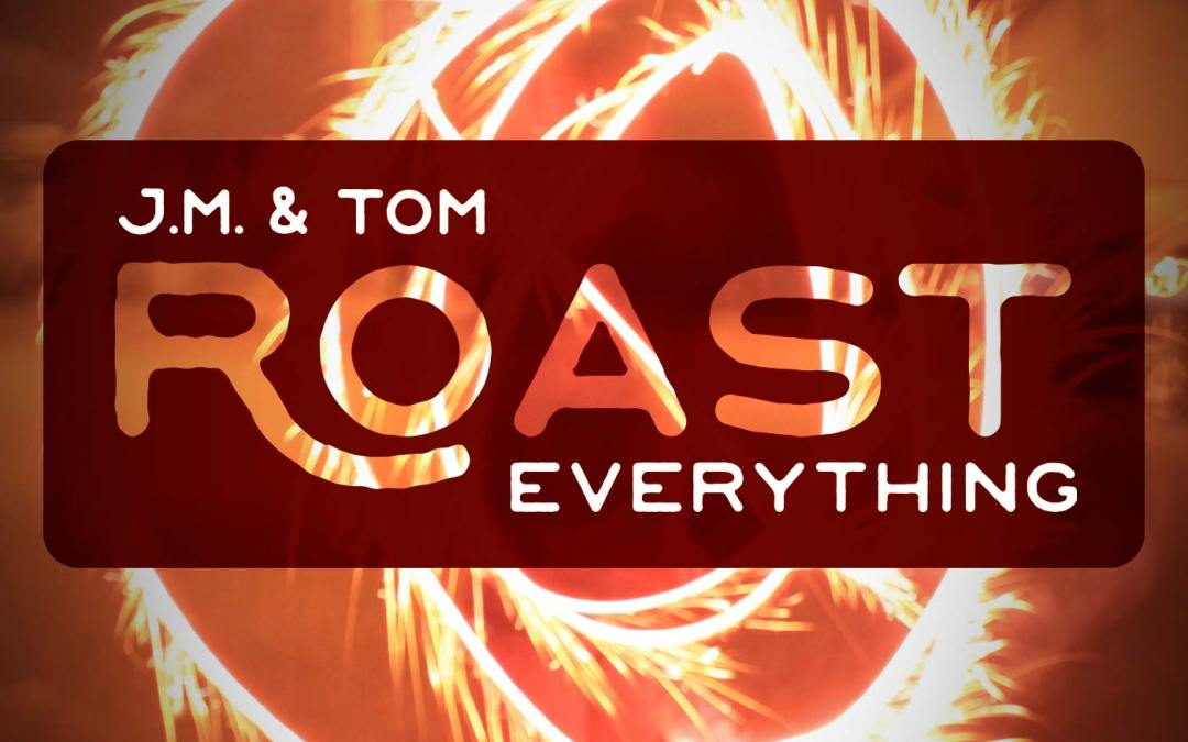 001 – ROAST – Taxes and Taxes