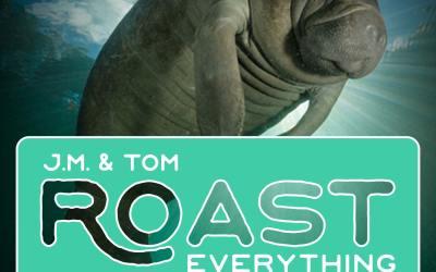 003 Roast – Screamy, Yelly