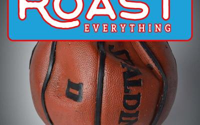 004 Roast – Deflated Balls