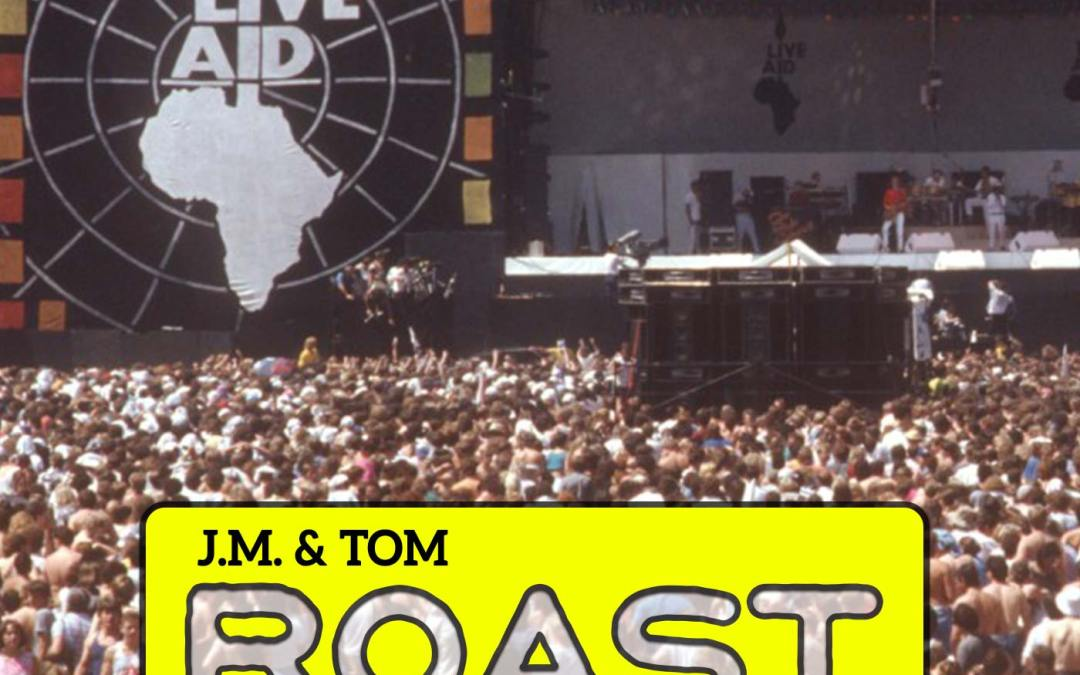 013 – Roast – Feed The World!
