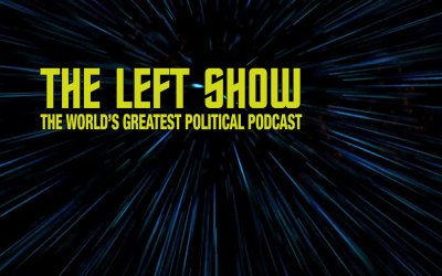 421 The LEFT Show – Third Wheel Down