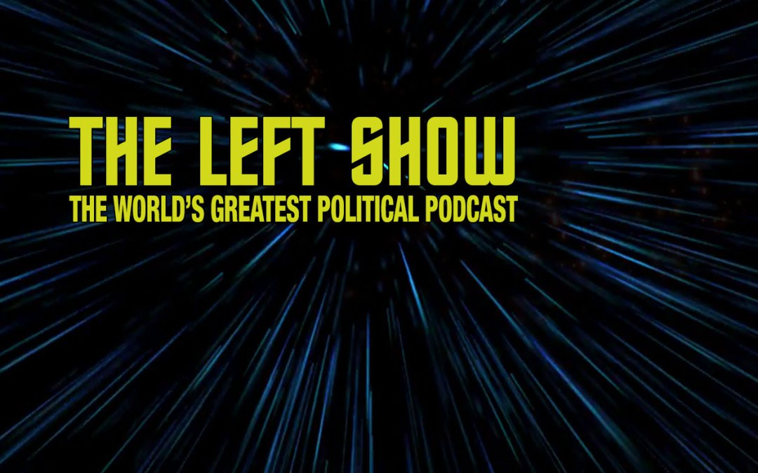 430 The LEFT Show – Psychic Migraine