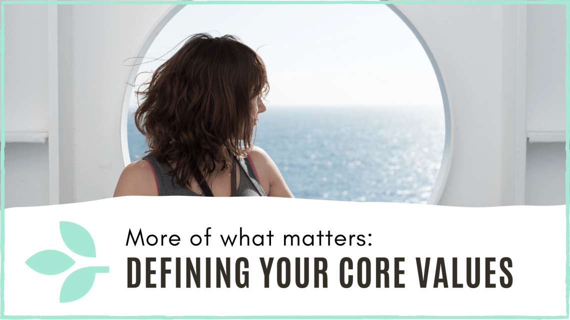 link to blog post 'defining your core values'