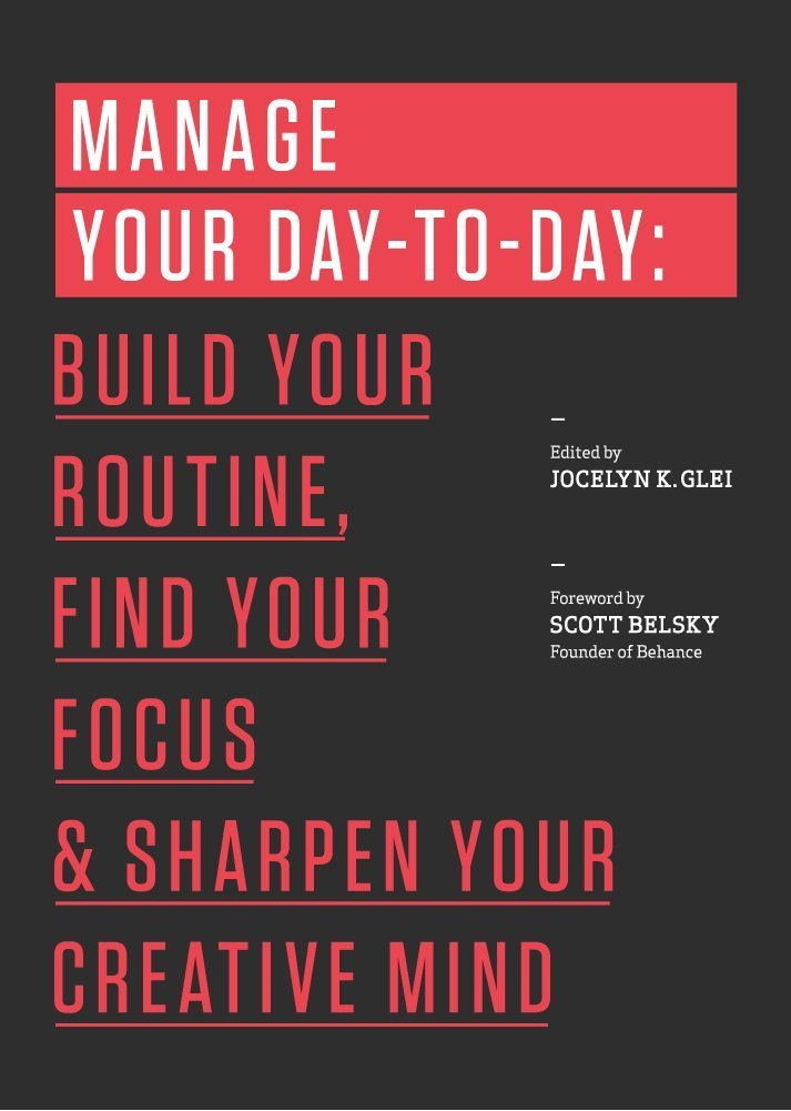 Jocelyn K - Manage Your Day-to-Day and Build Focus